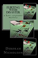 Flirting With Disaster (Kate Carpenter Mysteries)