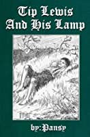 Tip Lewis and His Lamp (Illustrated)