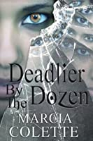 Deadlier by the Dozen (Dark Encounters #2)