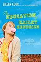 The Education of Hailey Kendrick