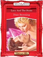 Lucy And The Stone (Mills & Boon Vintage Desire)