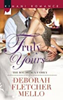 Truly Yours (The Boudreaux Family - Book 4)