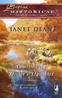Courting the Doctor's Daughter (Mills & Boon Historical)