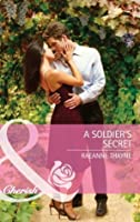 A Soldier's Secret (Mills & Boon Cherish) (Special Edition)