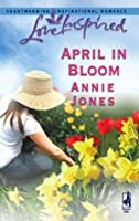 April in Bloom (Mills & Boon Love Inspired)