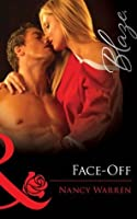 Face-Off (Mills & Boon Blaze) (Encounters - Book 20)