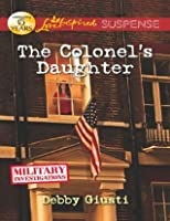 The Colonel's Daughter (Military Investigations - Book 3)