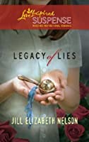 Legacy of Lies (Mills & Boon Love Inspired Suspense)