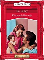Dr. Daddy (From Here to Maternity, #3)