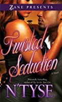 Twisted Seduction (Twisted Series)