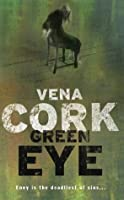 Green Eye (Rosa Thorn Thrillers)