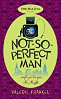 The Not-So-Perfect Man (Little Black Dress)