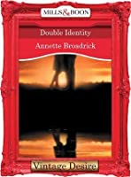 Double Identity (Mills & Boon Desire) (The Crenshaws of Texas - Book 3)