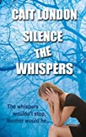 Silence the Whispers