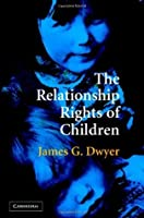 The Relationship Rights of Children: