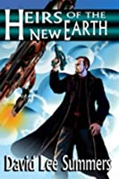 Heirs of the New Earth (Book 3) (Old Star New Earth)