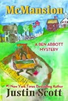 McMansion (A Ben Abbott Mystery)