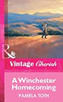 A Winchester Homecoming (Mills & Boon Vintage Cherish) (Silhouette Special Edition)
