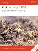 Gettysburg 1863, High tide of the Confederacy: High Tide for the Confederacy (Osprey Military Campaign)