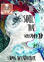 The Soul That Screamed