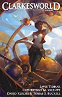 Clarkesworld Magazine, Issue 62 (Clarkesworld Magazine, #62)
