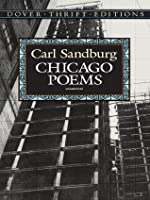 Chicago Poems: Unabridged (Dover Thrift Editions)