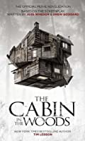 The Cabin in the Woods - The Official Movie Novelization
