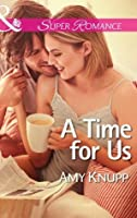 A Time for Us (The Texas Firefighters - Book 7)