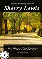 No Place For Secrets (Fred Vickery #1)