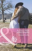 A Cold Creek Homecoming (Cowboys of Cold Creek #5)