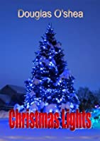 Christmas Lights and Other Stories