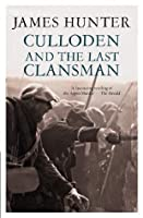 Culloden and the Last Clansman