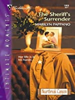The Sheriff's Surrender: Heartbreak Canyon (Silhouette Intimate Moments, #1069)