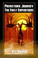 Prehistoric Journey (The First Expeditions #1)
