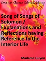 The Song of Songs of Solomon