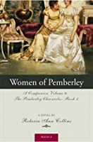 The Women of Pemberley (The Pemberley Chronicles, #2)