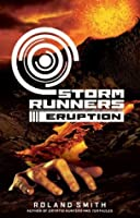Eruption (Storm Runners #3)
