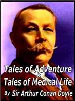 Tales of Adventure & Tales of Medical Life
