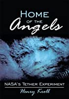 Home of the Angels: NASA's Tether Experiment