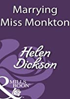 Marrying Miss Monkton (Mills & Boon Historical)