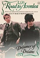 Dreamer of Dreams (Road to Avonlea)