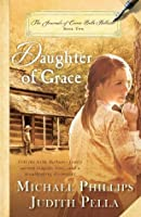 Daughter of Grace (The Journals of Corrie Belle Hollister, #2)