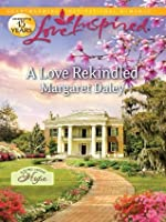 A Love Rekindled (Love Inspired)
