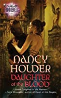 Daughter Of The Blood (Silhouette Bombshell)