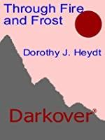 Through Fire and Frost (Darkover)