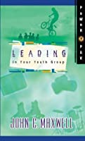 PowerPak Collection Series: Leading In Your Youth Group: Leading In Your Youth Group