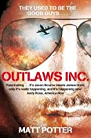 Outlaws Inc: Flying with the World's Most Dangerous Smugglers