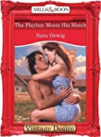 The Playboy Meets His Match (Texas Cattleman's Club: The Last - Book 4)