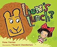 Lion's Lunch?. by Fiona Tierney