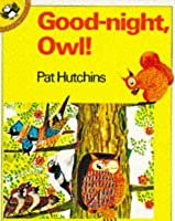 Good-night, Owl! (Picture Puffin)